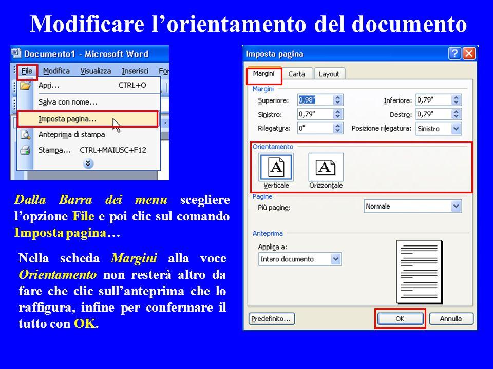 Modificare lorientamento del documento Nella scheda Margini alla voce Orientamento non resterà altro da fare che clic sullanteprima che lo raffigura,