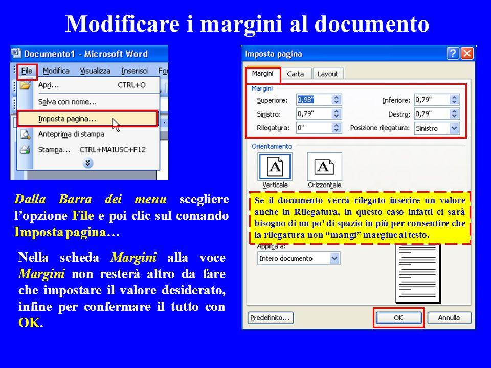 Modificare i margini al documento Nella scheda Margini alla voce Margini non resterà altro da fare che impostare il valore desiderato, infine per conf