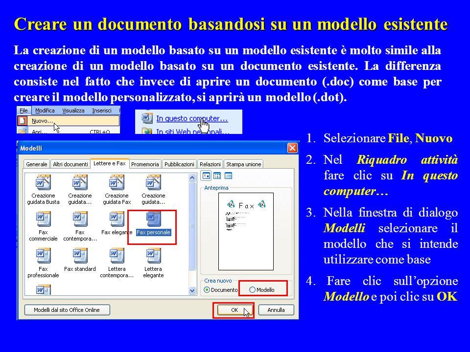 Creare un documento basandosi su un modello esistente La creazione di un modello basato su un modello esistente è molto simile alla creazione di un mo