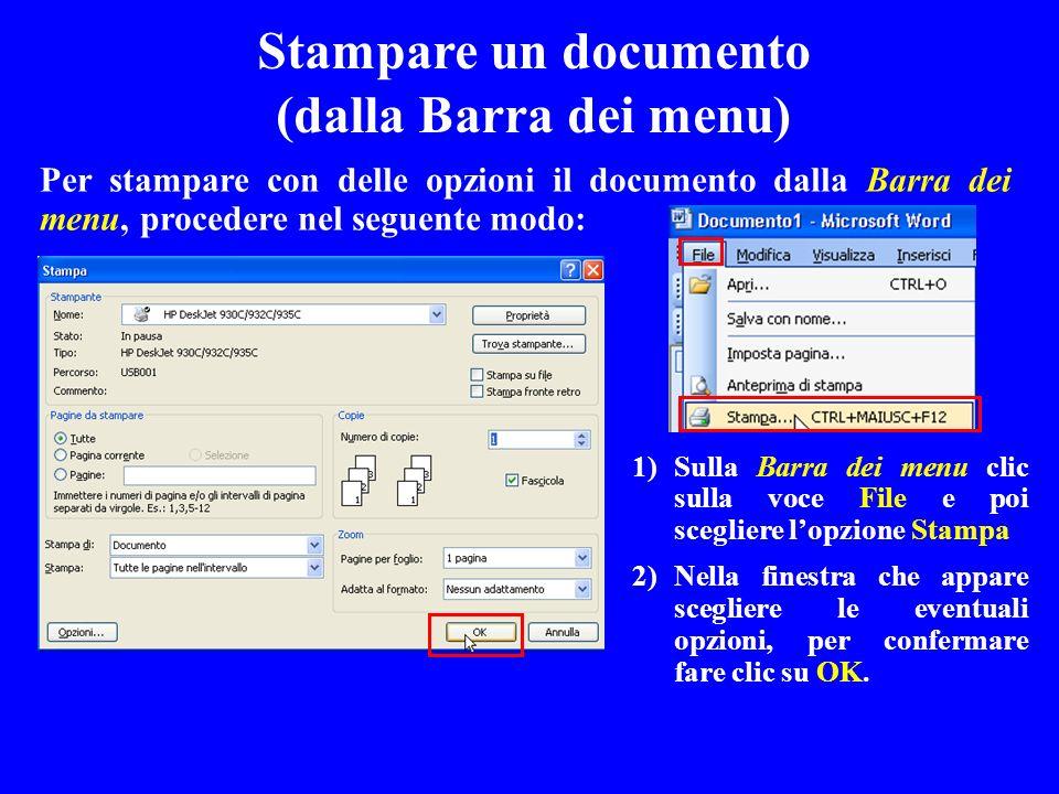 Per stampare con delle opzioni il documento dalla Barra dei menu, procedere nel seguente modo: Stampare un documento (dalla Barra dei menu) 1)Sulla Ba