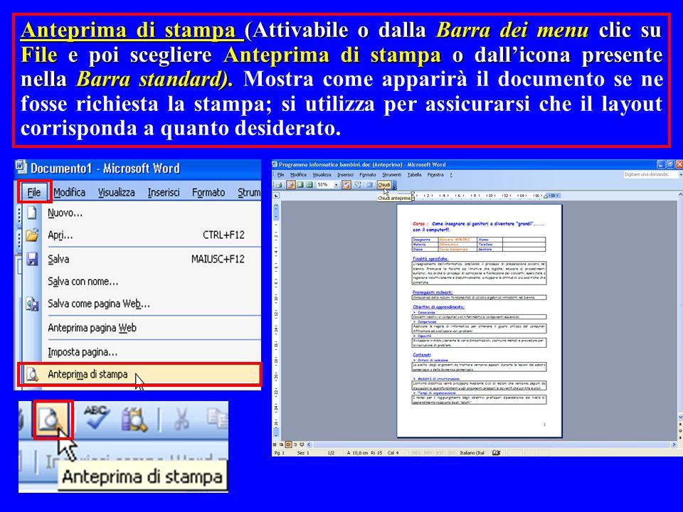 Anteprima di stampa (Attivabile o dalla Barra dei menu clic su File e poi scegliere Anteprima di stampa o dallicona presente nella Barra standard). An