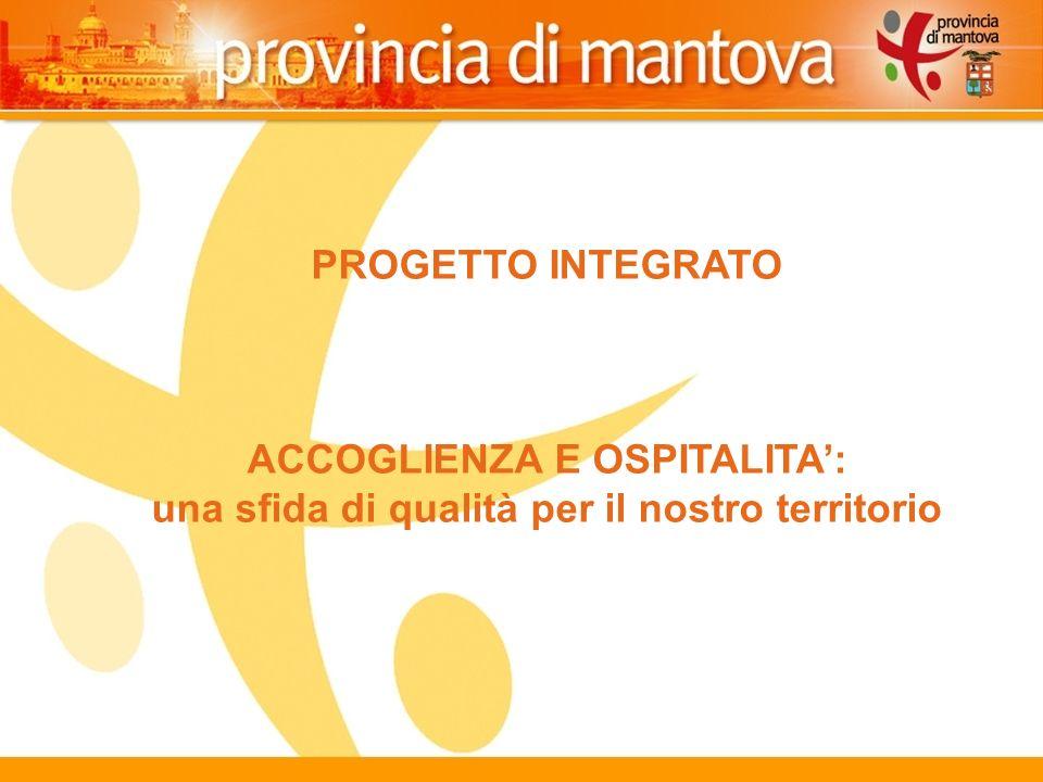 118 PROGETTO INTEGRATO ACCOGLIENZA E OSPITALITA: una sfida di qualità per il nostro territorio