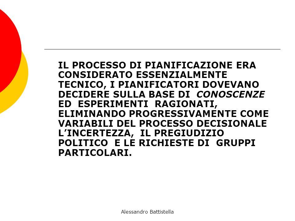 IL PROCESSO DI PIANIFICAZIONE ERA CONSIDERATO ESSENZIALMENTE TECNICO, I PIANIFICATORI DOVEVANO DECIDERE SULLA BASE DI CONOSCENZE ED ESPERIMENTI RAGIONATI, ELIMINANDO PROGRESSIVAMENTE COME VARIABILI DEL PROCESSO DECISIONALE LINCERTEZZA, IL PREGIUDIZIO POLITICO E LE RICHIESTE DI GRUPPI PARTICOLARI.