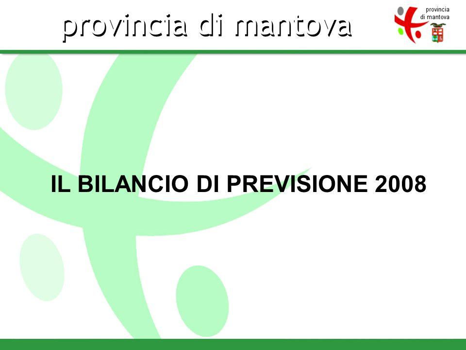 provincia di mantova IL BILANCIO DI PREVISIONE 2008