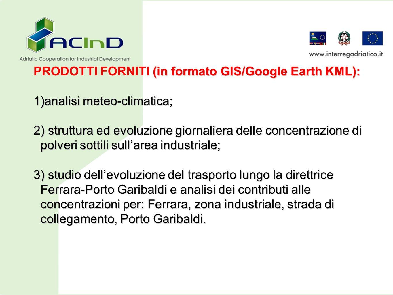 (in formato GIS/Google Earth KML): PRODOTTI FORNITI (in formato GIS/Google Earth KML): 1)analisi meteo-climatica; 2) struttura ed evoluzione giornalie