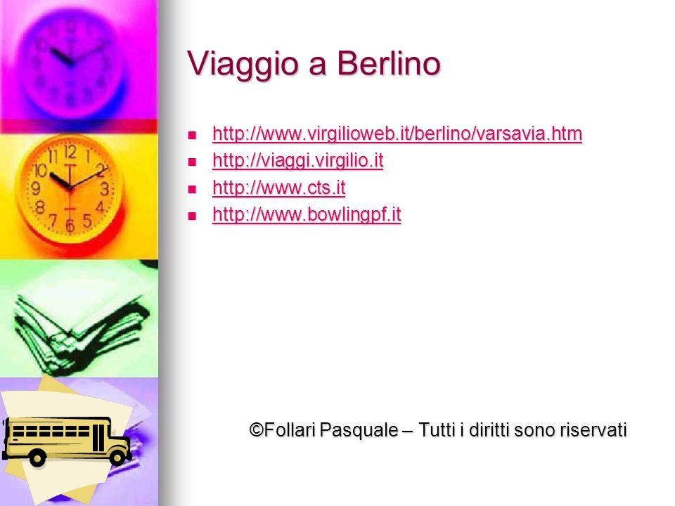 Viaggio a Berlino http://www.virgilioweb.it/berlino/varsavia.htm http://www.virgilioweb.it/berlino/varsavia.htm http://www.virgilioweb.it/berlino/vars