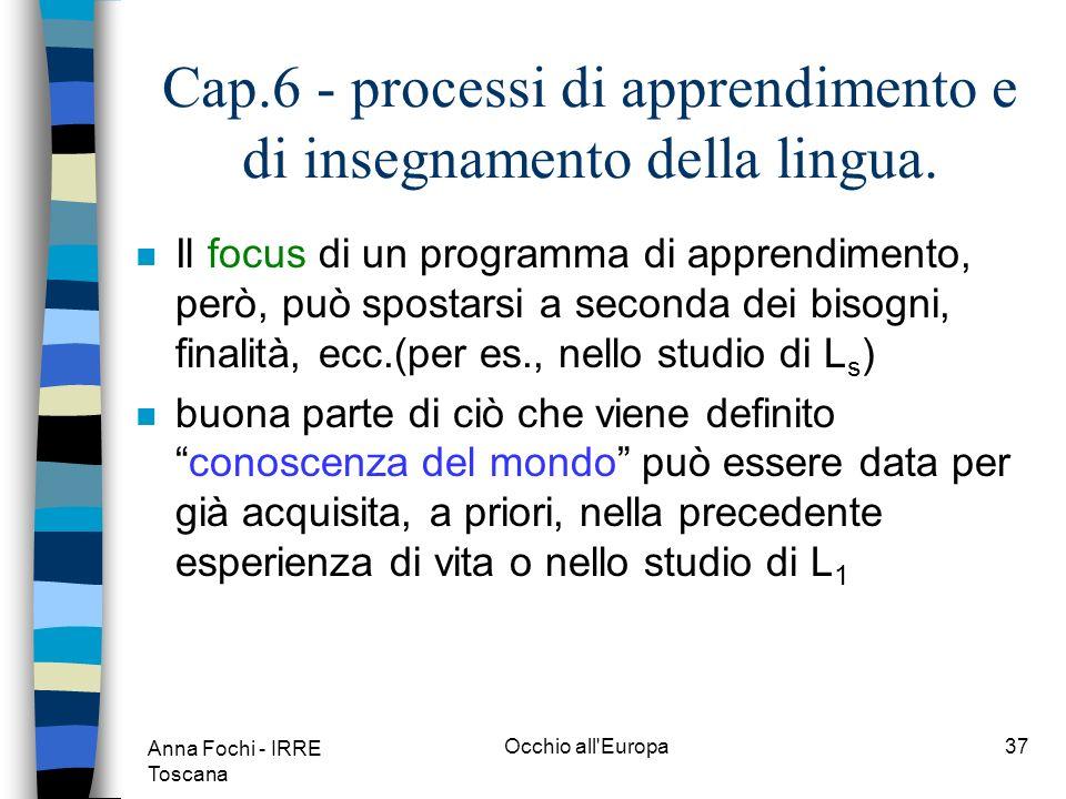Anna Fochi - IRRE Toscana Occhio all Europa36 Cap.6 - processi di apprendimento e di insegnamento della lingua.