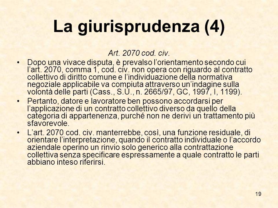 19 La giurisprudenza (4) Art.2070 cod. civ.