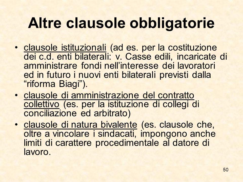 50 Altre clausole obbligatorie clausole istituzionali (ad es.