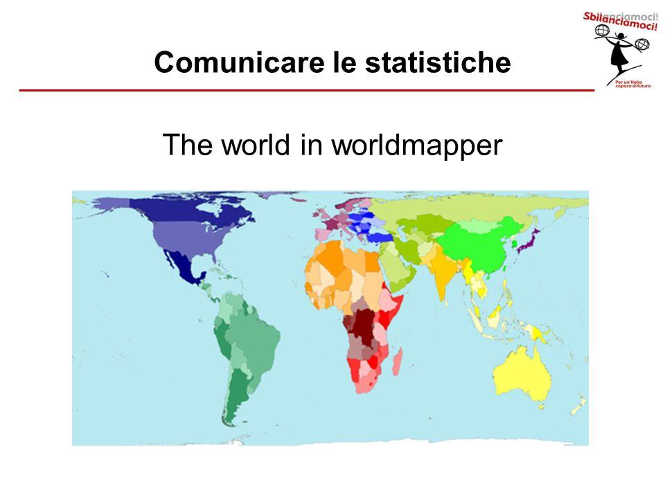 The world in worldmapper Comunicare le statistiche