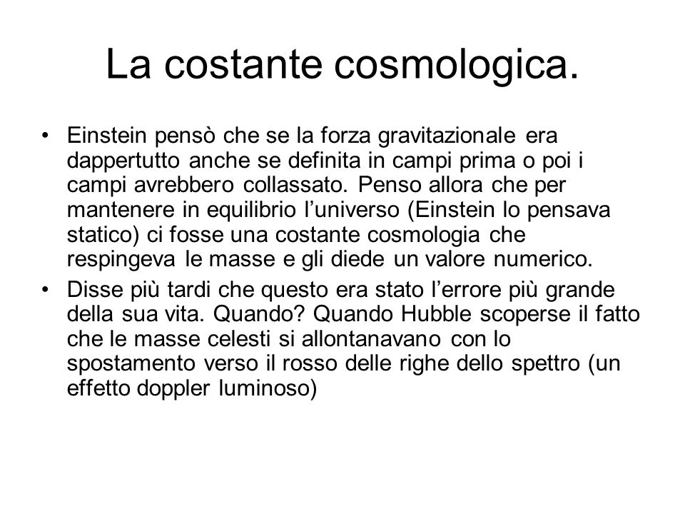 La costante cosmologica.