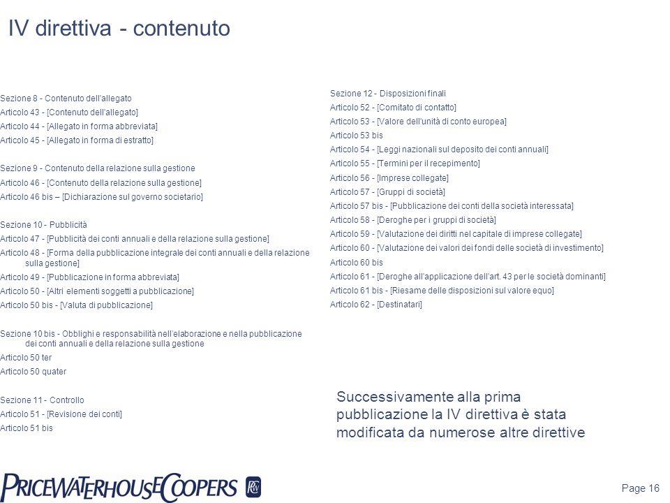 IV direttiva - contenuto Sezione 8 - Contenuto dell'allegato Articolo 43 - [Contenuto dell'allegato] Articolo 44 - [Allegato in forma abbreviata] Arti