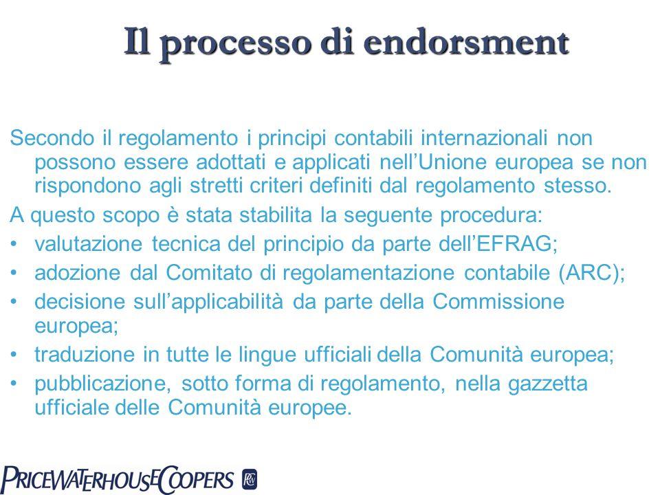 Secondo il regolamento i principi contabili internazionali non possono essere adottati e applicati nellUnione europea se non rispondono agli stretti c