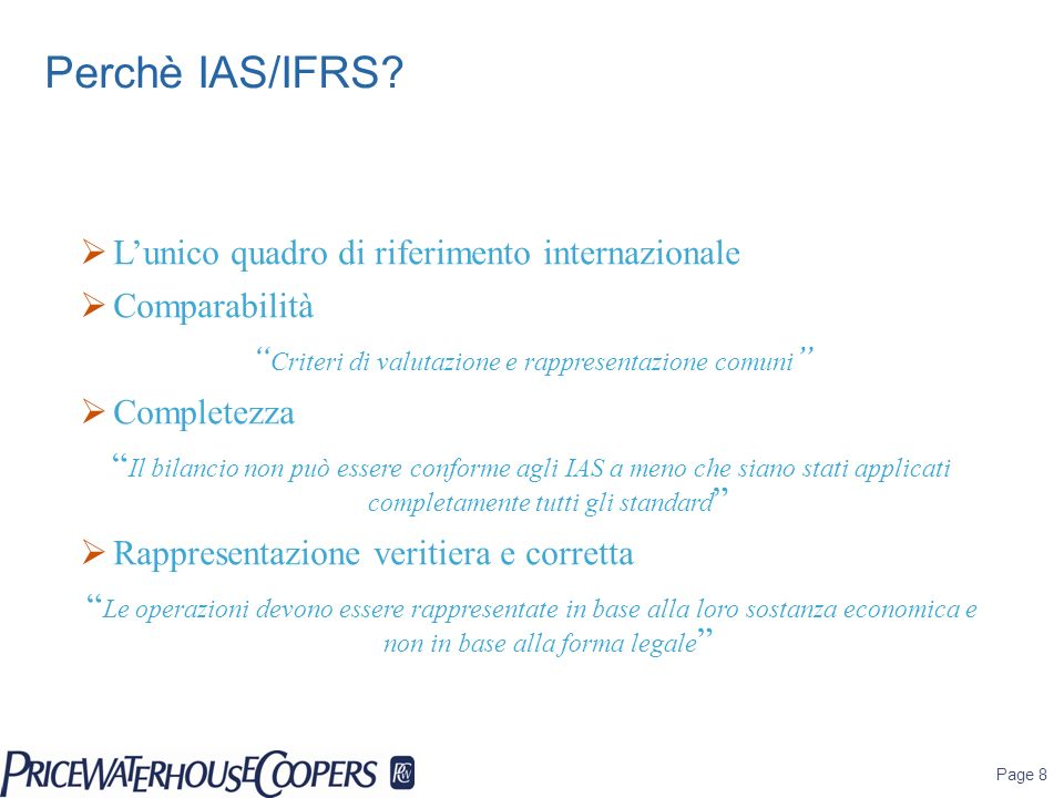 Page 9 Perché IAS/IFRS.