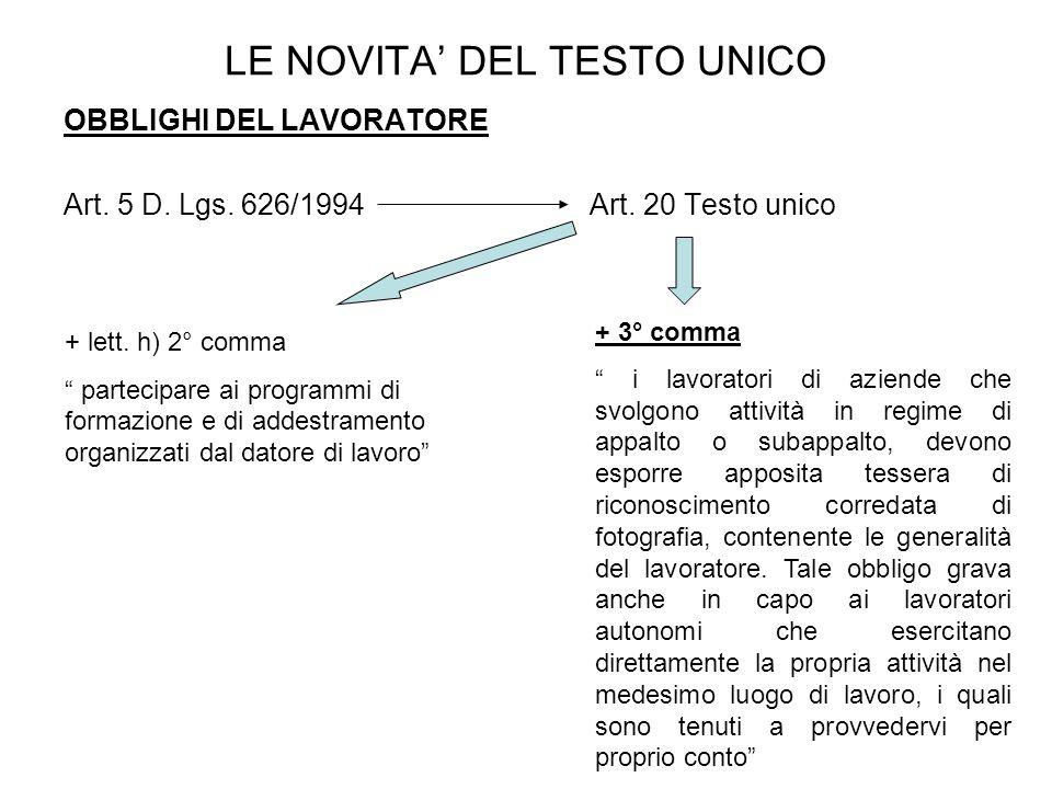 LE NOVITA DEL TESTO UNICO OBBLIGHI DEL LAVORATORE Art.