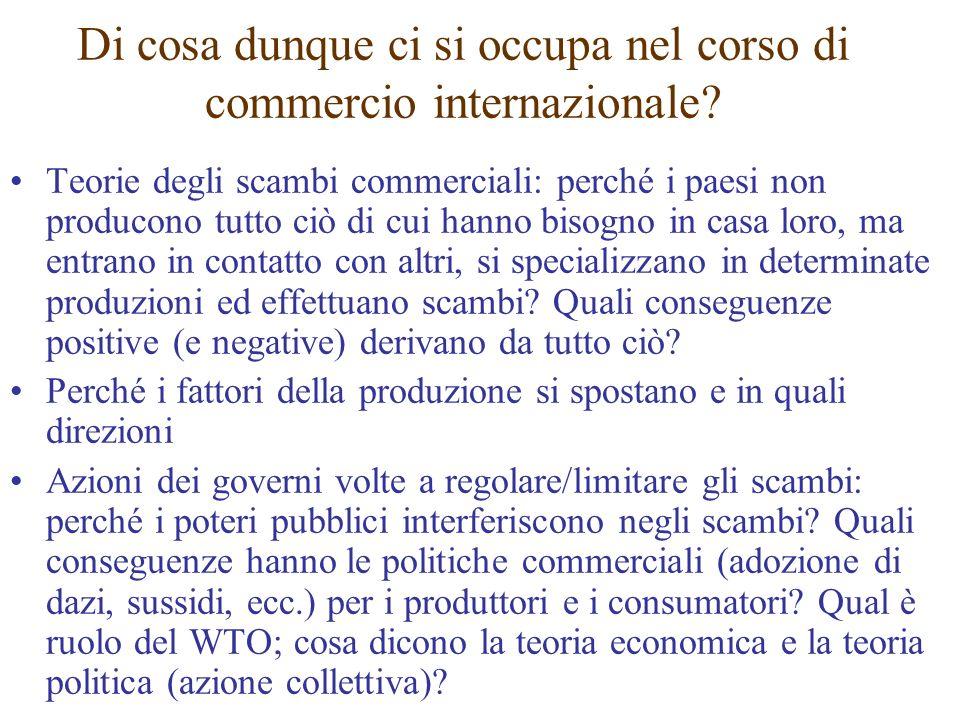 Teorie degli scambi commerciali: perché i paesi non producono tutto ciò di cui hanno bisogno in casa loro, ma entrano in contatto con altri, si specia
