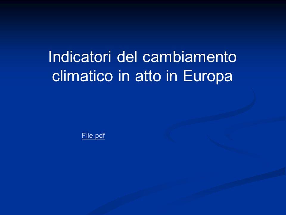 Indicatori del cambiamento climatico in atto in Europa File pdf