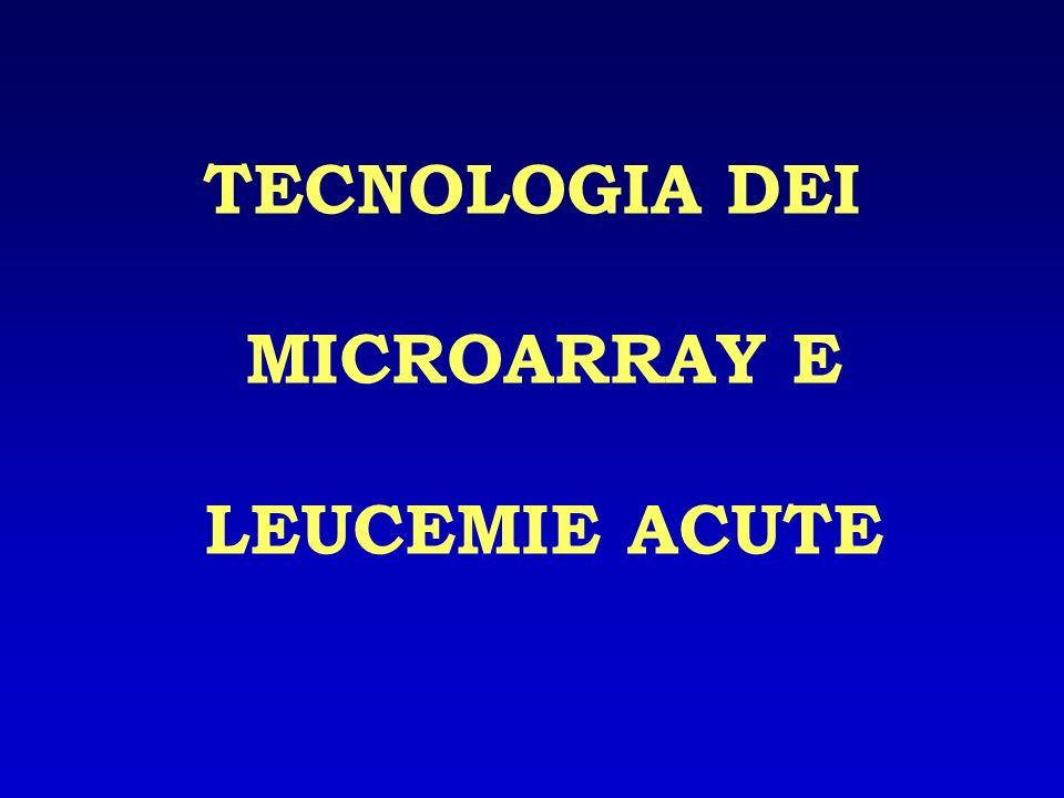 TECNOLOGIA DEI MICROARRAY E LEUCEMIE ACUTE