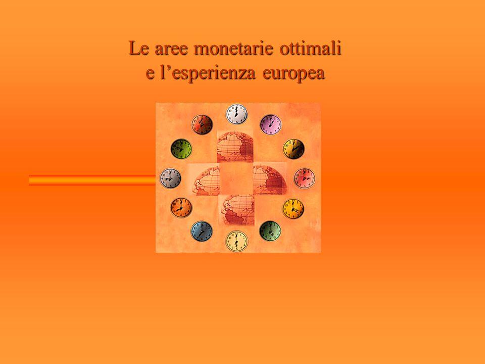 Le aree monetarie ottimali e lesperienza europea