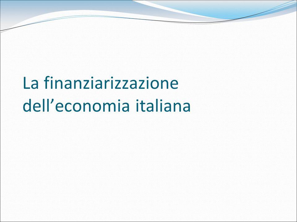 La finanziarizzazione delleconomia italiana