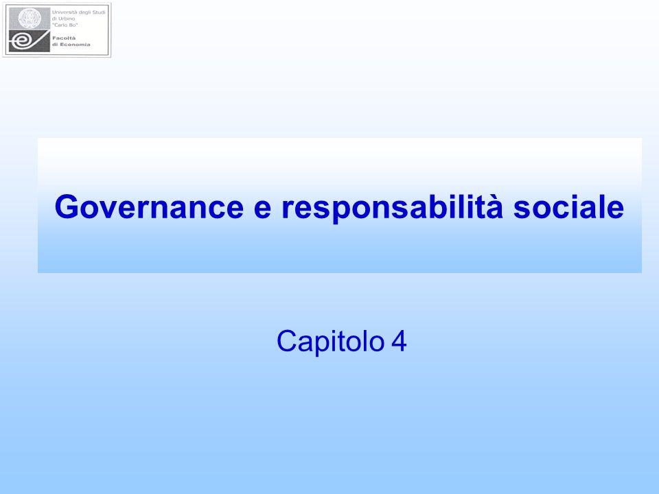 Governance e responsabilità sociale Capitolo 4