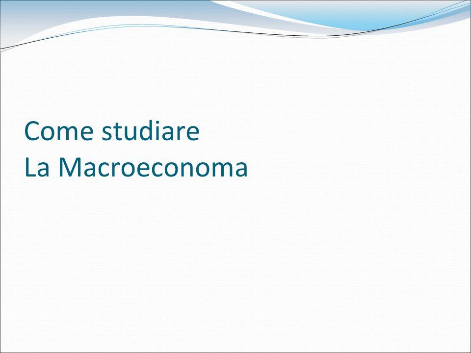 Come studiare La Macroeconoma