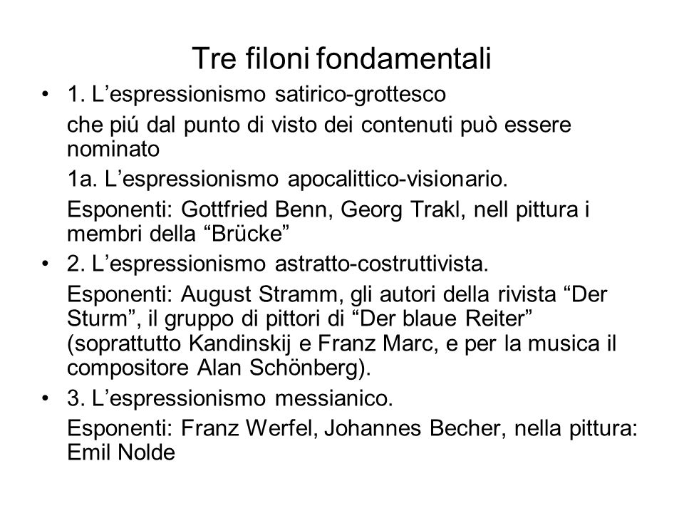 Tre filoni fondamentali 1.