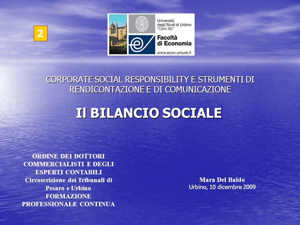 Il BILANCIO SOCIALE 2 CORPORATE SOCIAL RESPONSIBILITY E STRUMENTI DI RENDICONTAZIONE E DI COMUNICAZIONE ORDINE DEI DOTTORI COMMERCIALISTI E DEGLI ESPE