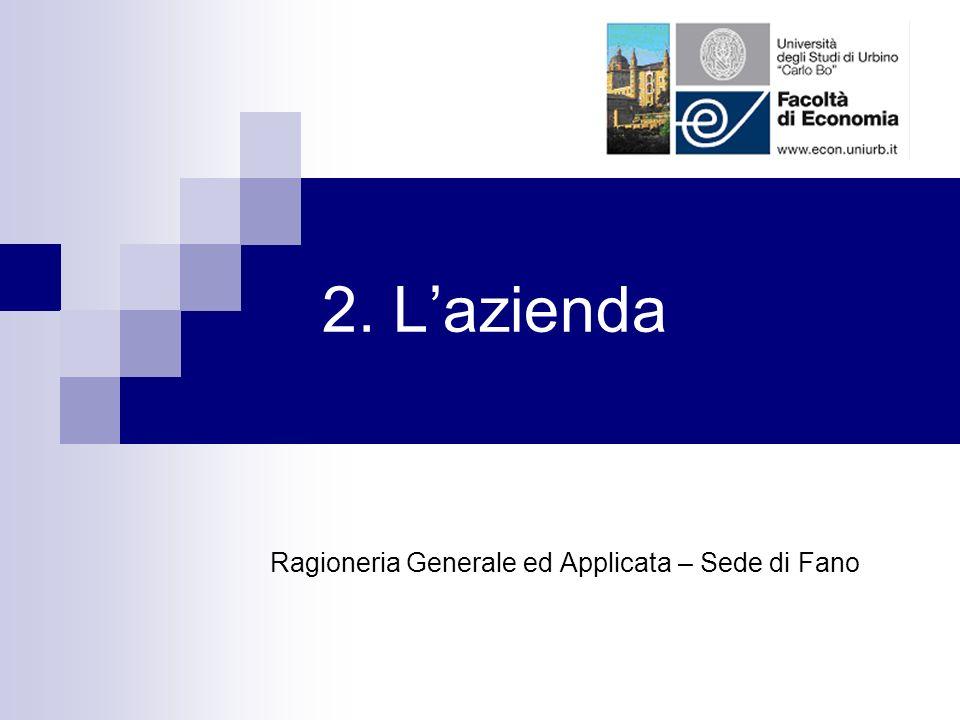 a.a 2010/201112 Principali categorie di soggetti legati allAZIENDA Azienda Fornitori Organi politici Dipendenti Clienti Consumatori Amministrazione finanziaria Finanziatori Sindacati