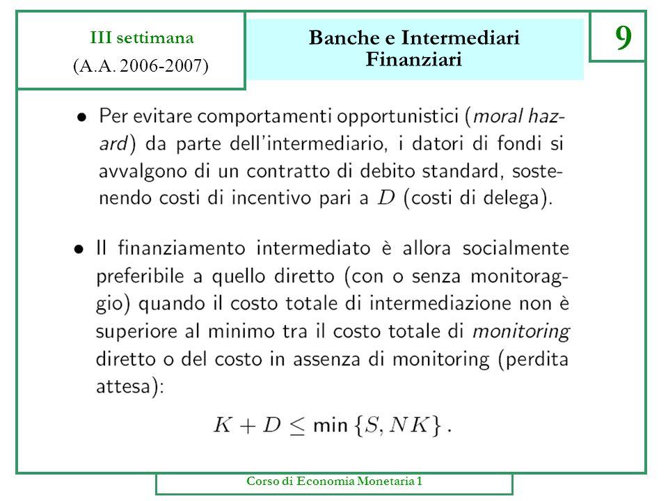 Banche e Intermediari Finanziari 8 III settimana (A.A. 2006-2007) Corso di Economia Monetaria 1