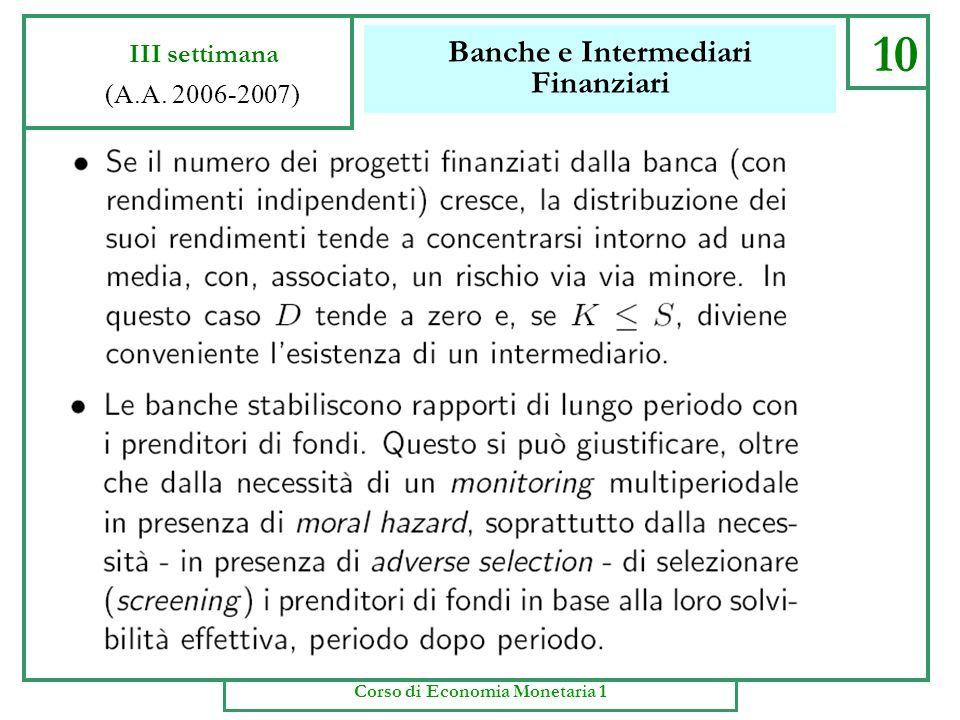 Banche e Intermediari Finanziari 9 III settimana (A.A. 2006-2007) Corso di Economia Monetaria 1
