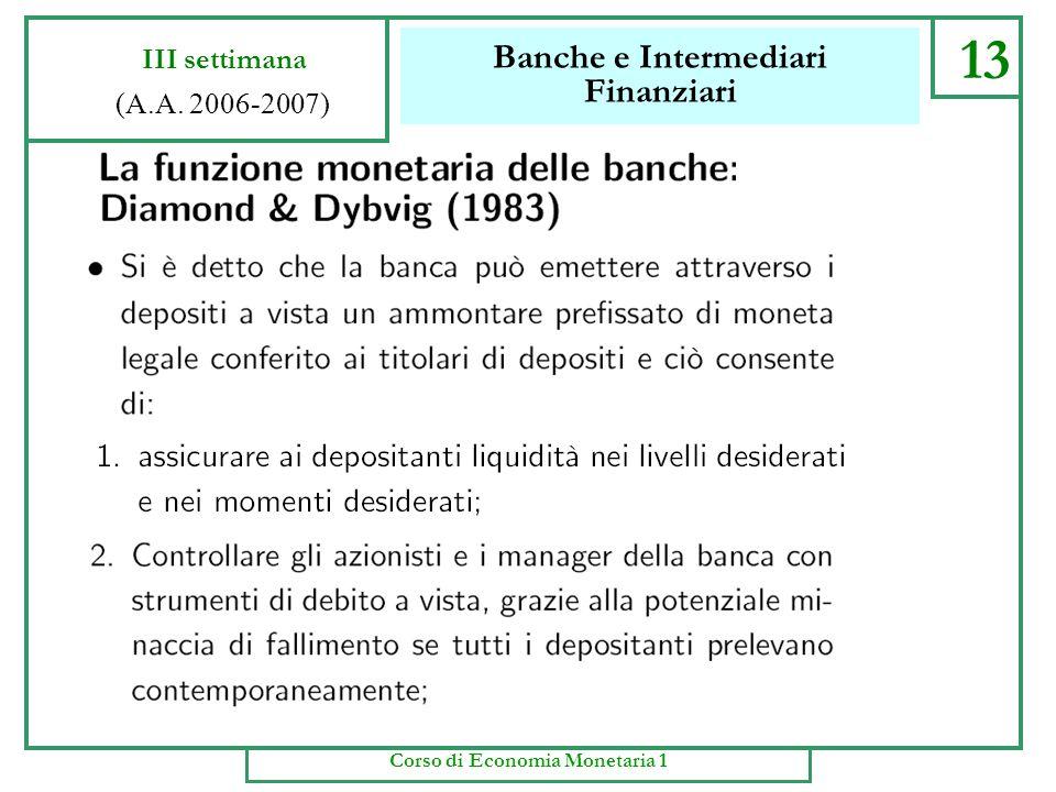 Banche e Intermediari Finanziari 10 III settimana (A.A. 2006-2007) Corso di Economia Monetaria 1