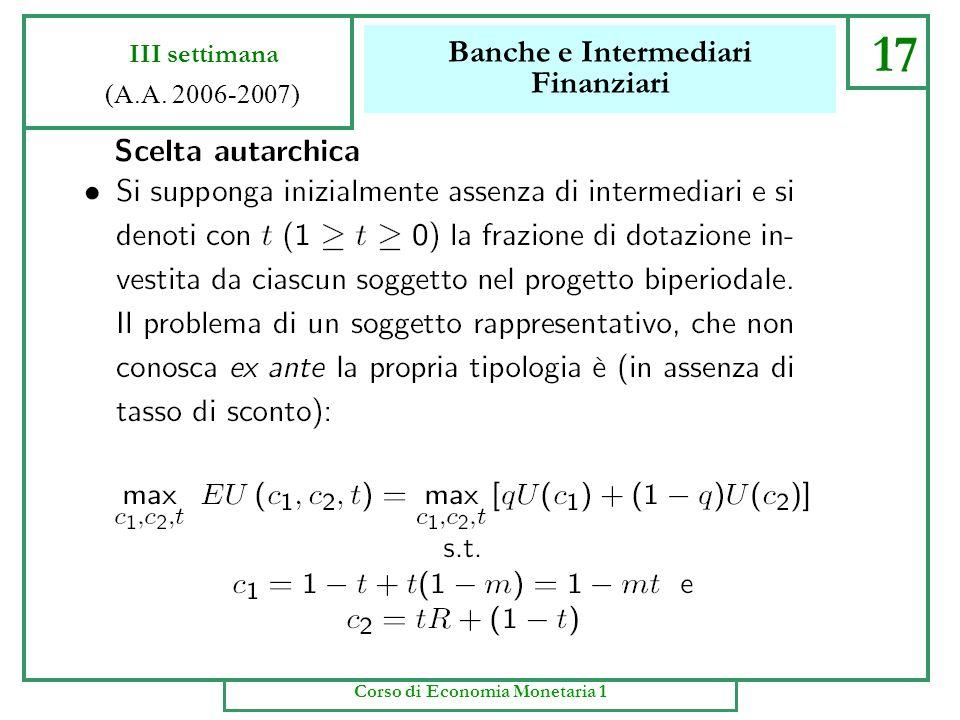 Banche e Intermediari Finanziari 16 III settimana (A.A. 2006-2007) Corso di Economia Monetaria 1