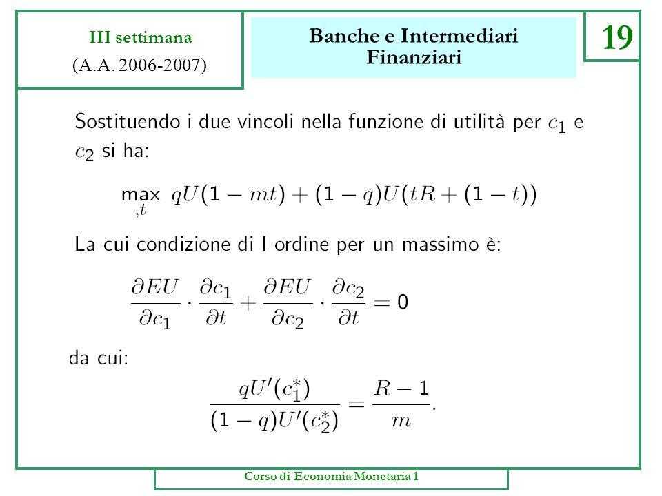 Banche e Intermediari Finanziari 18 III settimana (A.A. 2006-2007) Corso di Economia Monetaria 1