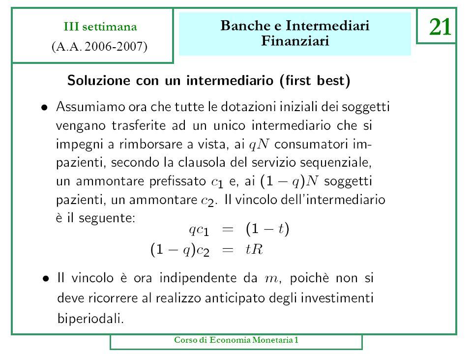 Banche e Intermediari Finanziari 20 III settimana (A.A. 2006-2007) Corso di Economia Monetaria 1