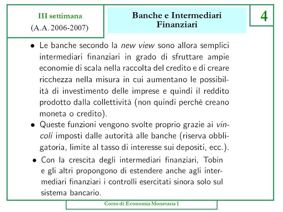 Banche e Intermediari Finanziari 3 III settimana (A.A. 2006-2007) Corso di Economia Monetaria 1