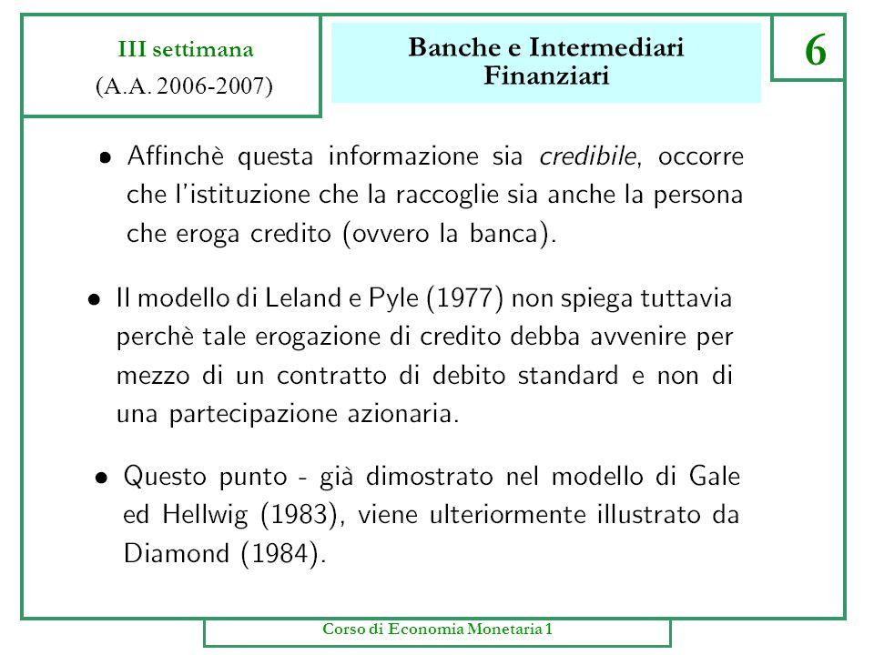 Banche e Intermediari Finanziari 5 III settimana (A.A. 2006-2007) Corso di Economia Monetaria 1