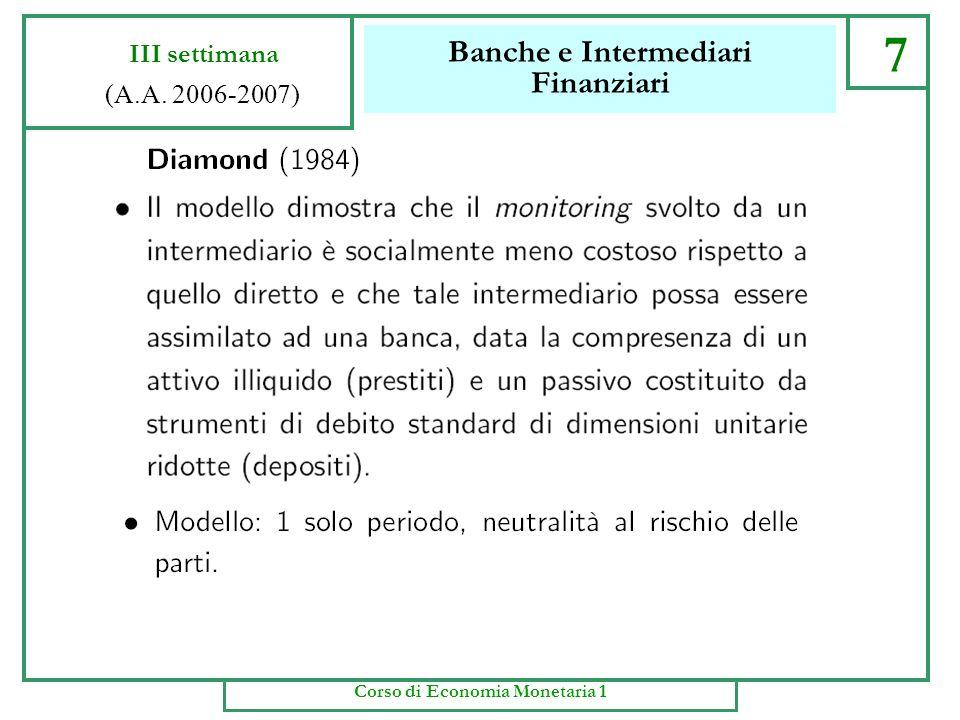 Banche e Intermediari Finanziari 6 III settimana (A.A. 2006-2007) Corso di Economia Monetaria 1