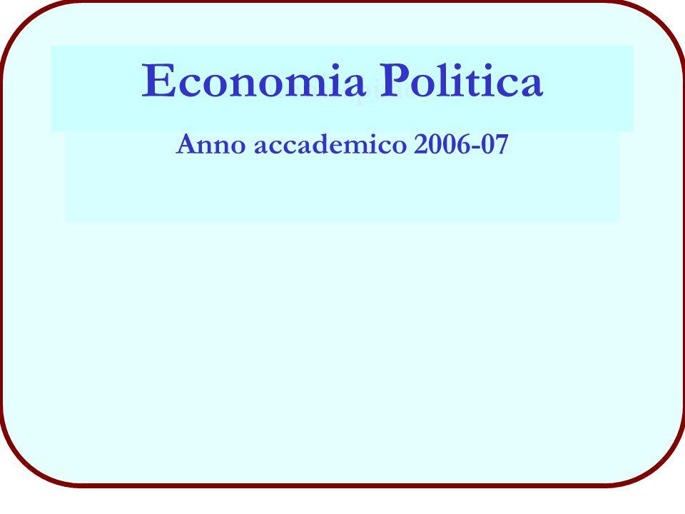 29 Economia - Consumatore (A.A. 2006-2007) Corso di Economia Politica
