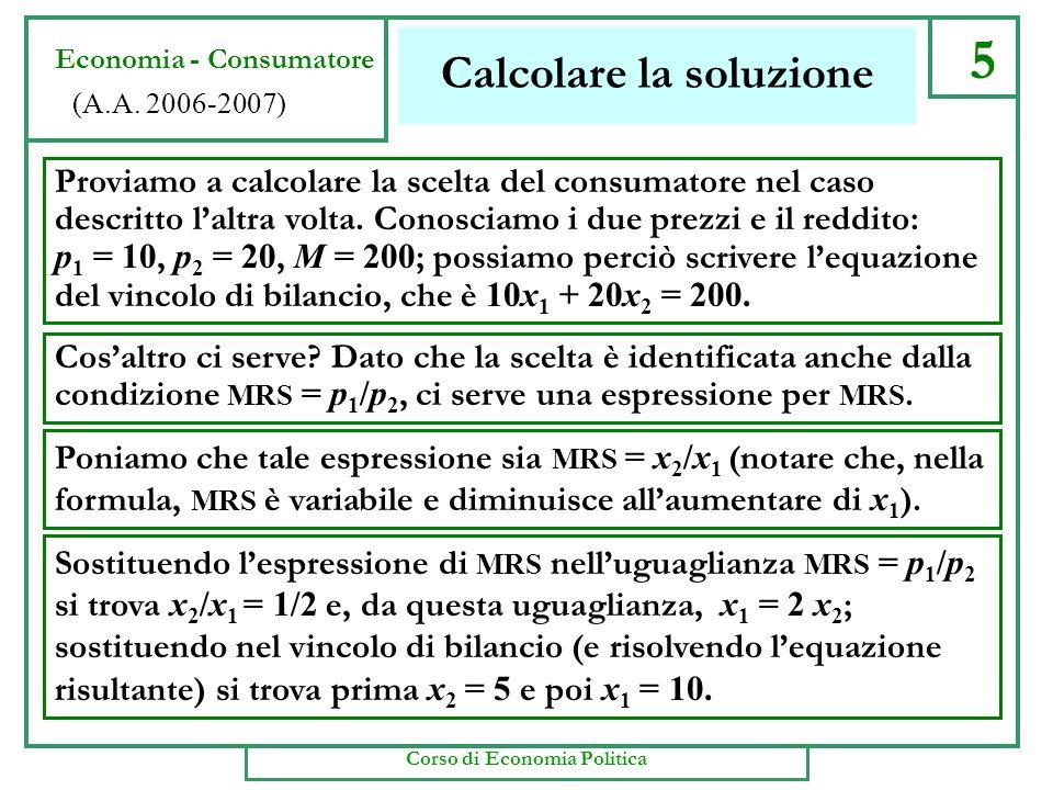 Calcolare la soluzione 5 Economia - Consumatore (A.A.