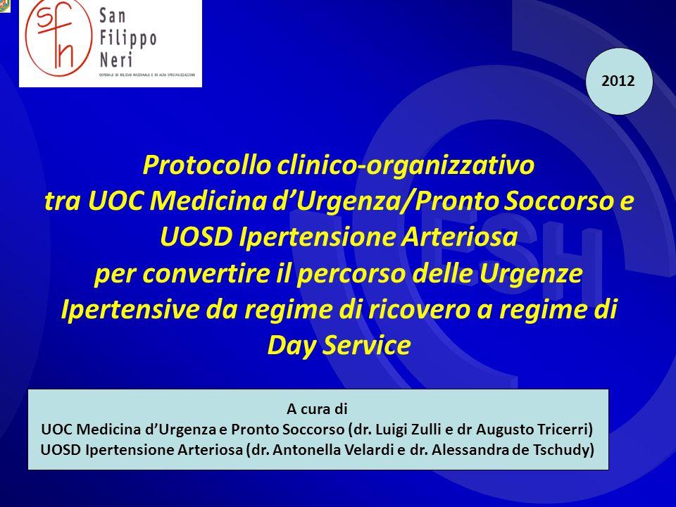 Protocollo clinico-organizzativo tra UOC Medicina dUrgenza/Pronto Soccorso e UOSD Ipertensione Arteriosa per convertire il percorso delle Urgenze Iper