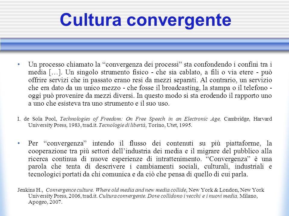Cultura convergente Un processo chiamato la convergenza dei processi sta confondendo i confini tra i media […].