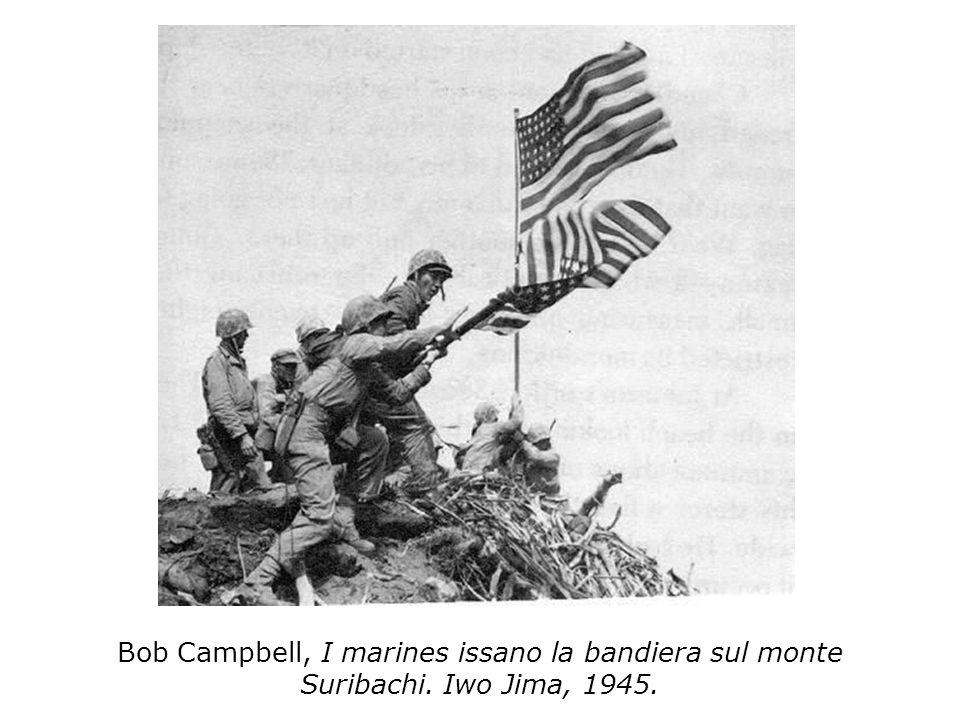 Bob Campbell, I marines issano la bandiera sul monte Suribachi. Iwo Jima, 1945.