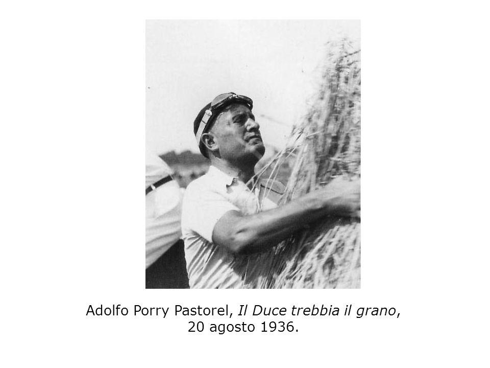 Adolfo Porry Pastorel, Il Duce trebbia il grano, 20 agosto 1936.