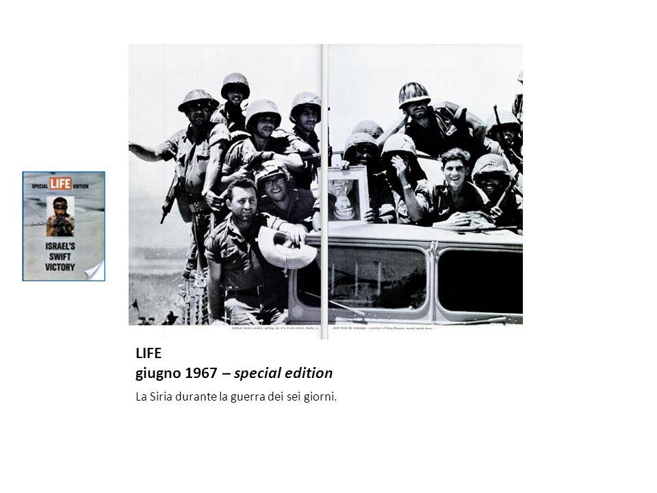 LIFE giugno 1967 – special edition La Siria durante la guerra dei sei giorni.