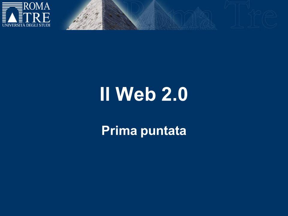 Il Web 2.0 Prima puntata