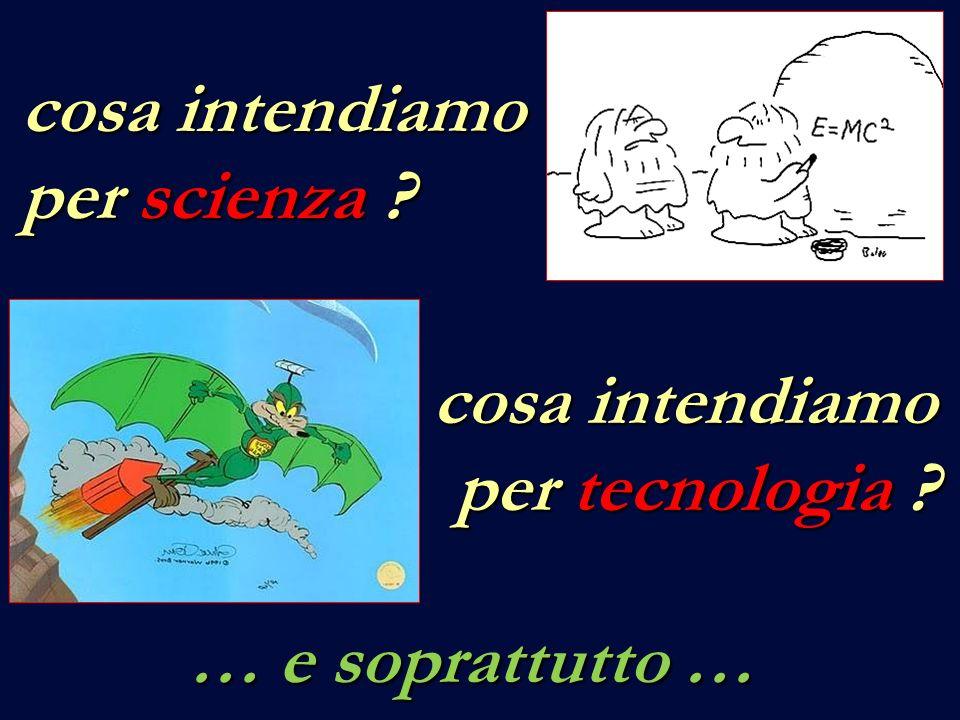 … che rapporti ci sono tra scienza e tecnologia ? … e che rapporti esse hanno con noi ?