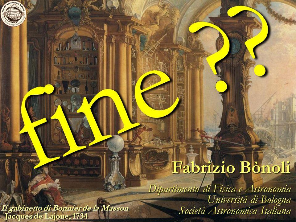 Fabrizio Bònoli Dipartimento di Fisica e Astronomia Università di Bologna Società Astronomica Italiana fine .