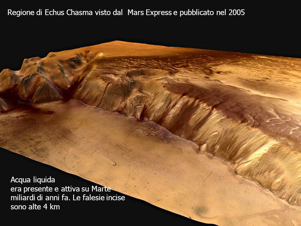 Regione di Echus Chasma visto dal Mars Express e pubblicato nel 2005 Acqua liquida era presente e attiva su Marte miliardi di anni fa. Le falesie inci
