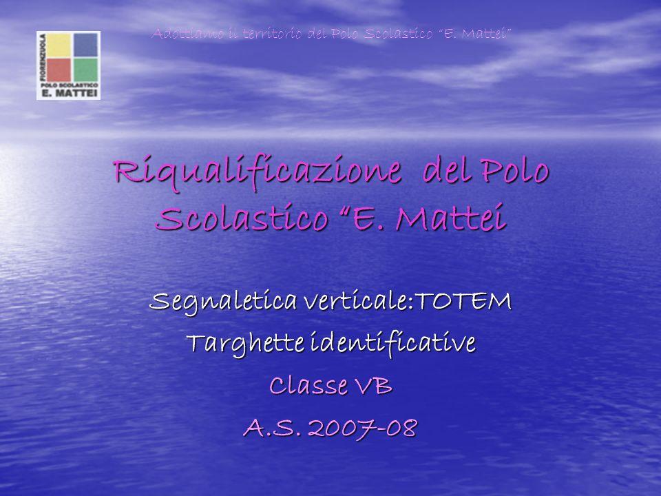 Riqualificazione del Polo Scolastico E.